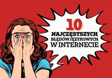 10 najczęstszych błędów językowych w internecie