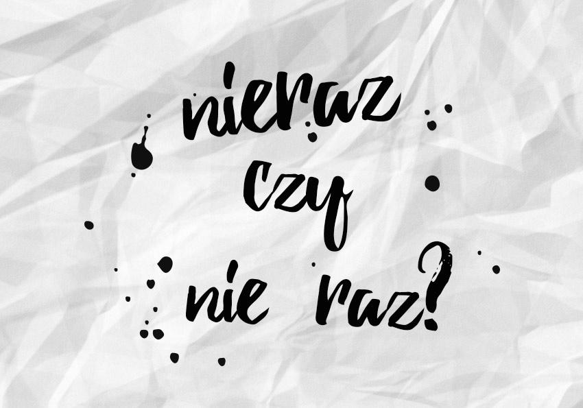 """Nieraz czy nie raz? Niejeden czy nie jeden? Pisownia przeczenia """"nie"""" z różnymi częściami mowy - Polszczyzna.pl"""