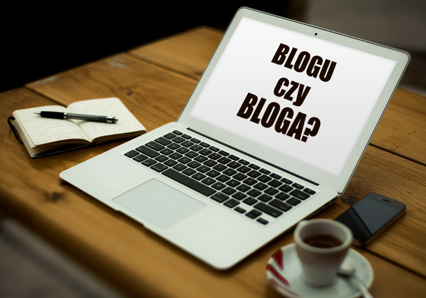 Bloga czy bloga?