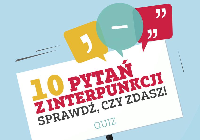 Quiz interpunkcyjny – gdzie postawić przecinek, a gdzie kropkę? - Polszczyzna.pl