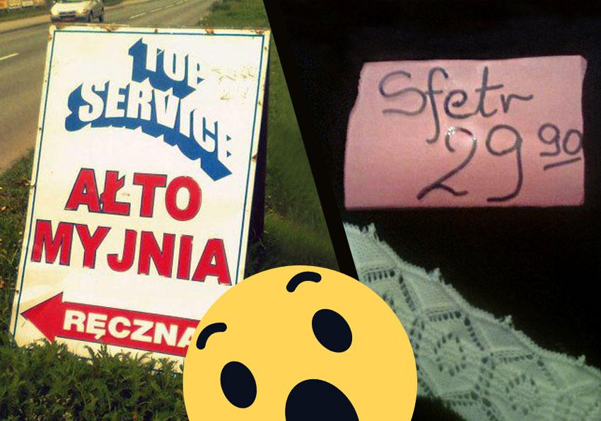 Perełki polszczyznowe prosto z ulicy. Część 2 - Polszczyzna.pl