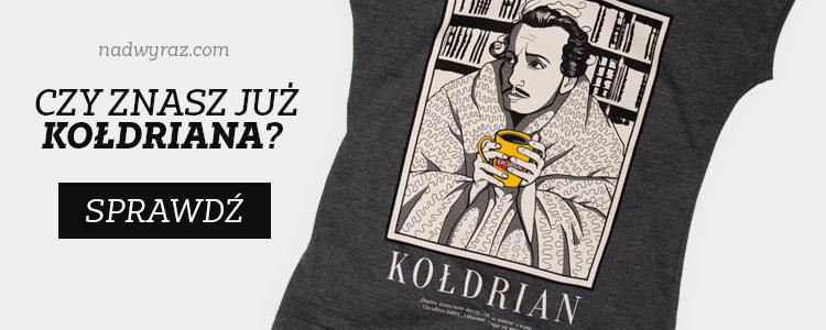 Koszulka KOŁDRIAN w Nadwyraz.com