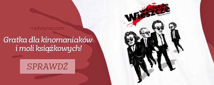 Koszulka Wściekłe wieszcze w Nadwyraz.com