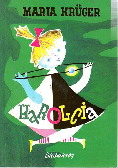 Karolcia-Najpiękniejsza książka dla dzieci, czyli Wasze ulubione lektury z dzieciństwa
