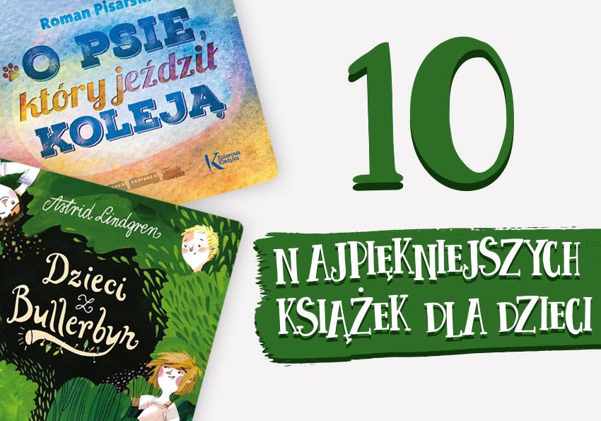 Najpiękniejsza książka dla dzieci, czyli Wasze ulubione lektury z dzieciństwa