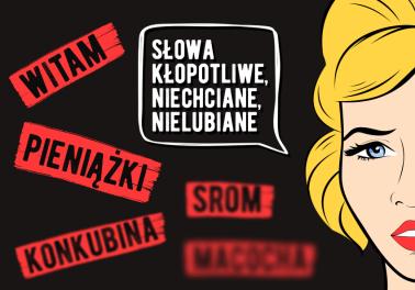 Słowa kłopotliwe, niechciane, nielubiane. Które najchętniej wyrzucilibyście z języka polskiego?