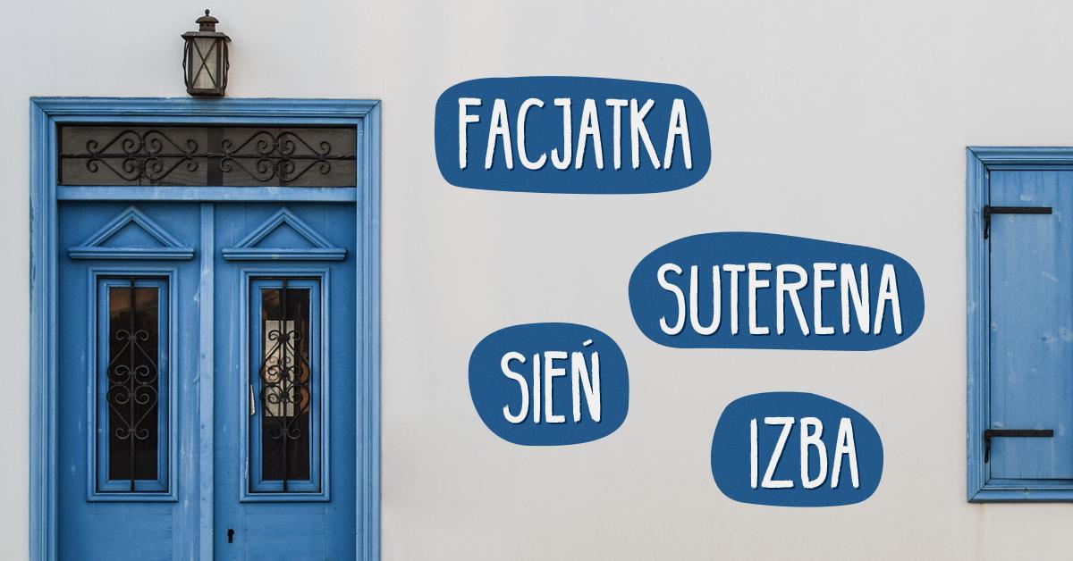 Suterena, izba, sień, facjatka. Wyjaśniamy znaczenie przestarzałych słów z pozytywistycznych nowel i powieści - Polszczyzna.pl