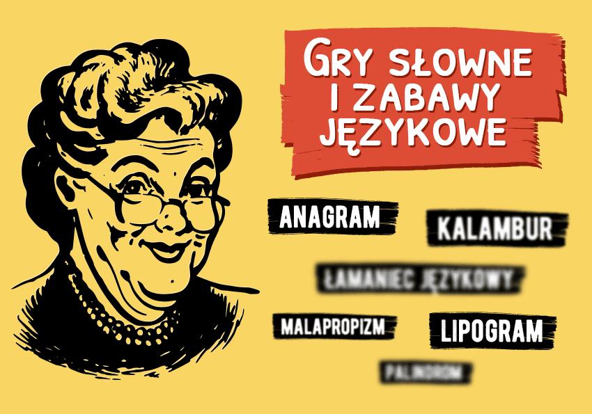 Gry słowne i zabawy językowe, czyli polszczyzna na wesoło! - Polszczyzna.pl