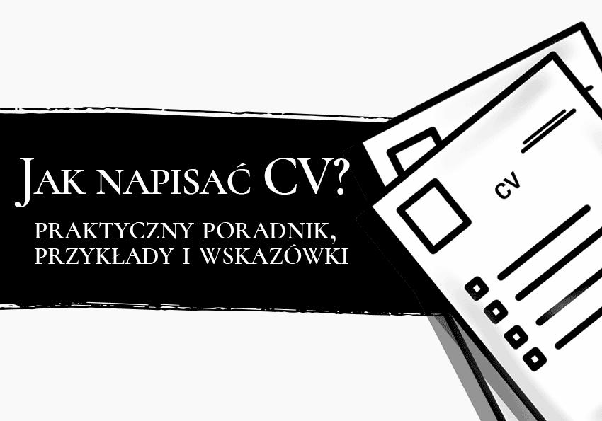 Jak napisać CV? Praktyczny poradnik - Polszczyzna.pl