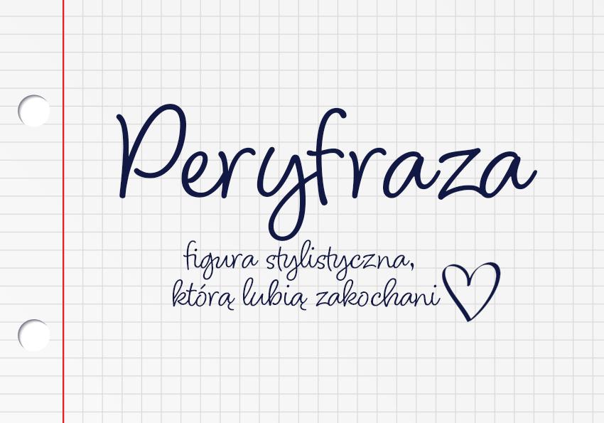 Peryfraza – figura stylistyczna. Definicja, przykłady - Polszczyzna.pl