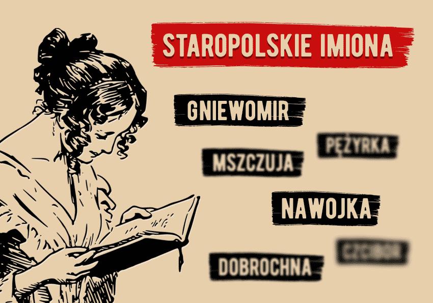 Staropolskie imiona, czyli imiona, które urzekły czytelników serwisu polszczyzna.pl