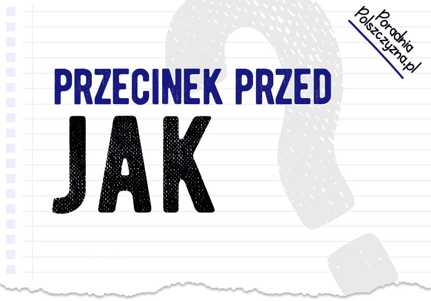 przecinek przed JAK - Polszczyzna.pl