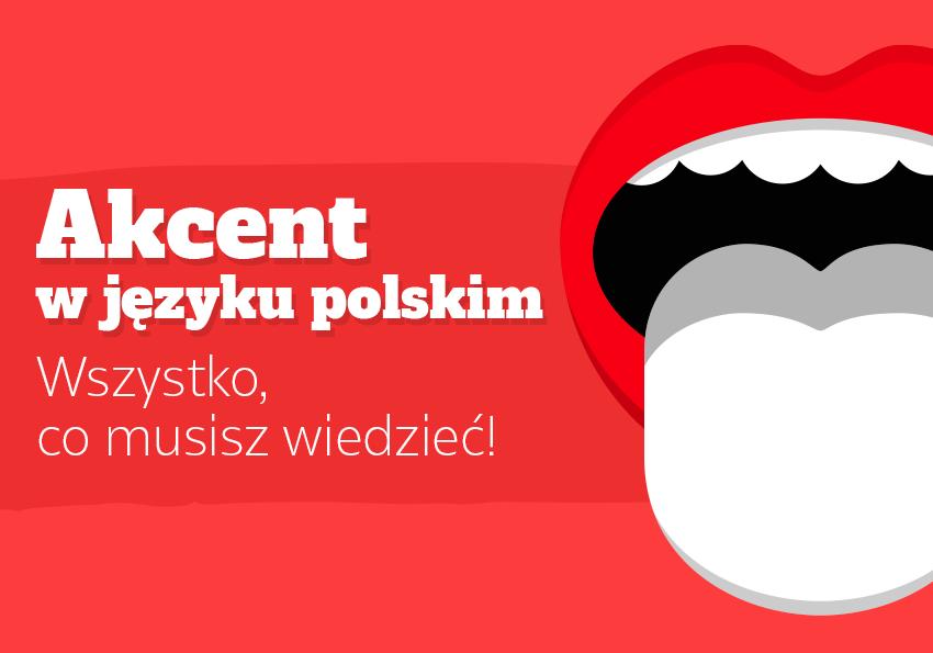 Akcent w języku polskim – czy wiesz o nim wszystko? - Polszczyzna.pl