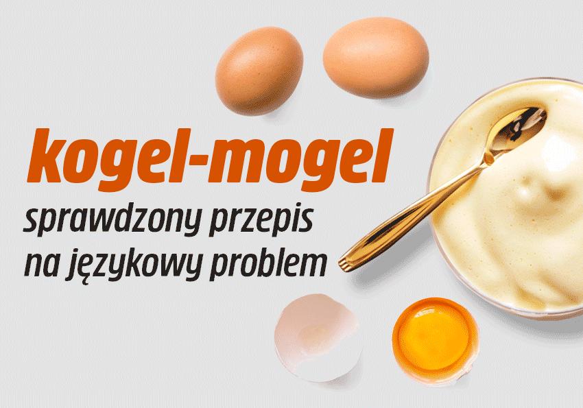 Kogel-mogel, czyli sprawdzony przepis na językowy problem - Polszczyzna.pl