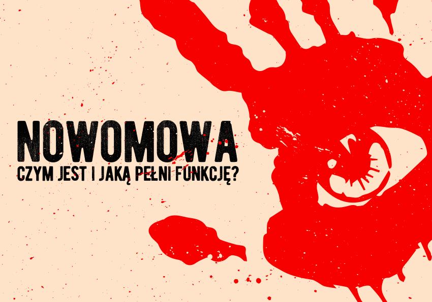 Nowomowa — czym jest i jaką pełni funkcję - Polszczyzna.pl