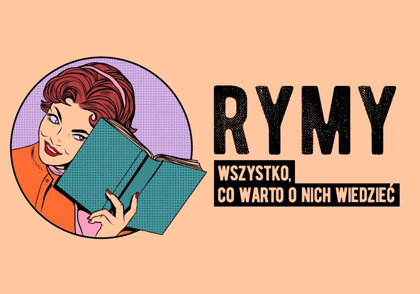 Rymy w języku polskim – wszystko, co chcielibyście o nich wiedzieć - Polszczyzna.pl