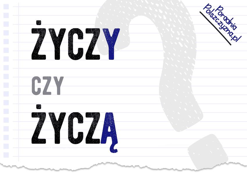 Życzy czy życzą? O poprawności życzeń - Polszczyzna.pl