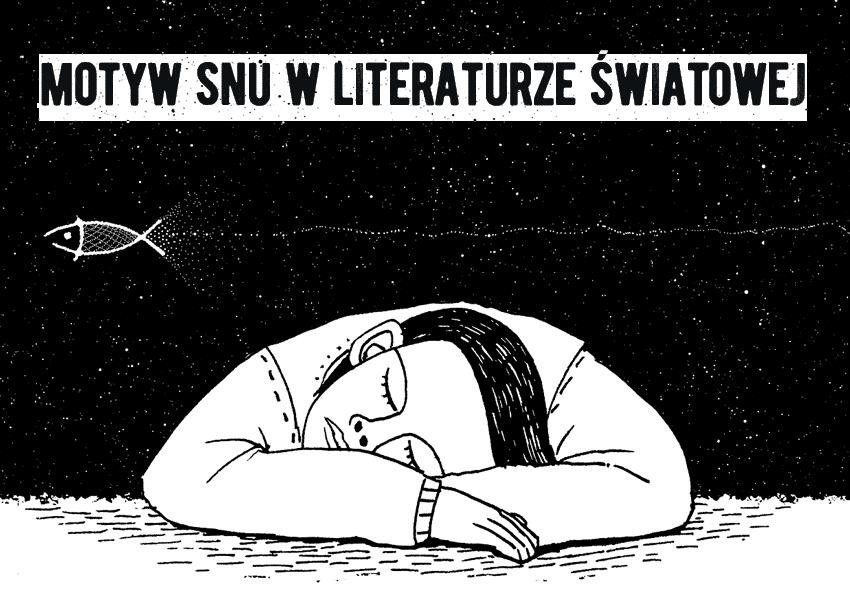Motyw snu w literaturze światowej - Polszczyzna.pl