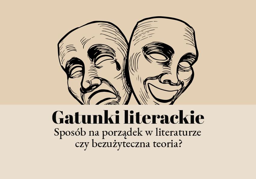 Gatunki literackie epika liryka dramat definicja wyjaśnienie przykłady - Polszczyzna.pl