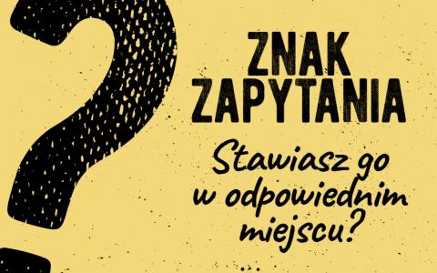 Znak zapytania pytajnik zasady wyjaśnienie odpowiednie miejsce Polszczyzna.pl