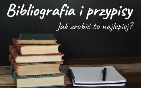 Bibliografia i przypisy – czyli jak zrobić to najlepiej. Wyjaśniamy krok po kroku i podajemy przykłady. Po lekturze będziecie wiedzieli, jak sporządzić… - Polszczyzna.pl