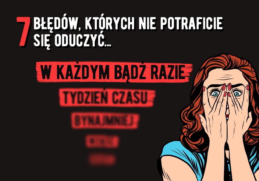 Wasze błędy, których nie potraficie się oduczyć - Polszczyzna.pl