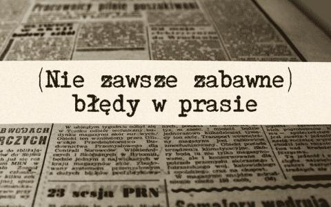 Błędy w prasie - Polszczyzna.pl