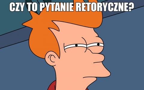 Pytanie retoryczne - definicja, wyjaśnienie, przykłady - Polszczyzna.pl