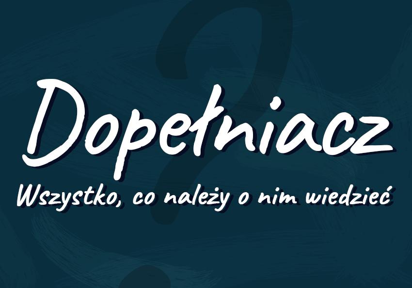 Dopełniacz definicja przykłady co warto wiedzieć Polszczyzna.pl
