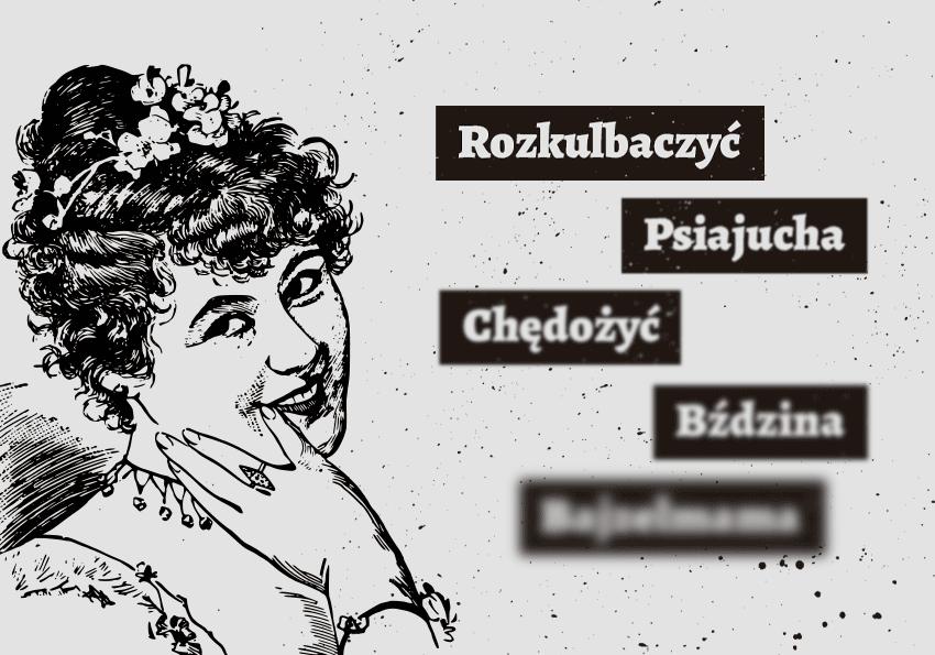 Przekleństwa i wulgaryzmy mało znane. Subiektywny ranking - Polszczyzna.pl