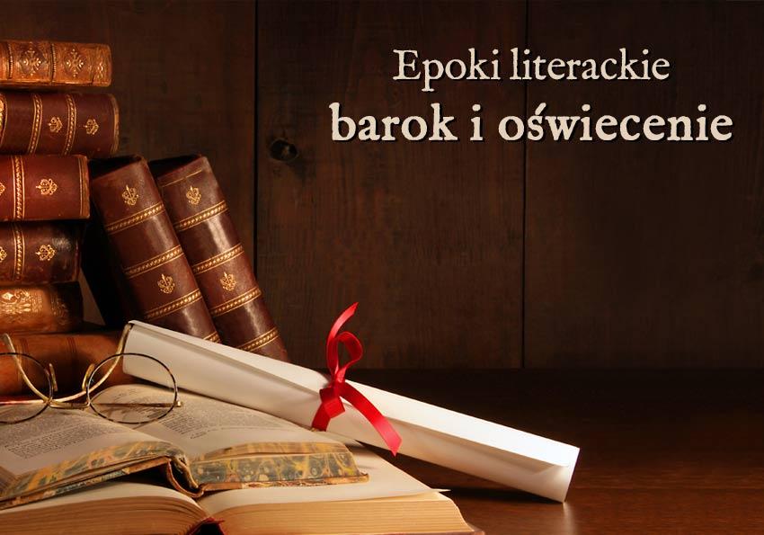 oświecenie barok epoki literackie wyjaśnienie przykłady definicja matura Polszczyzna.pl