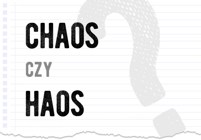 Chaos czy haos poprawna forma pytanie rozwiązanie odpowiedź wyjaśnienie przykłady Polszczyzna.pl