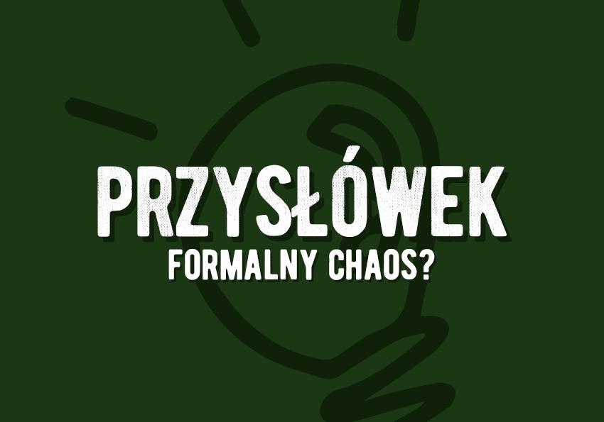 przysłówek co to jest definicja przykłady podział przysłówków na jakie pytania odpowiada Polszczyzna.pl
