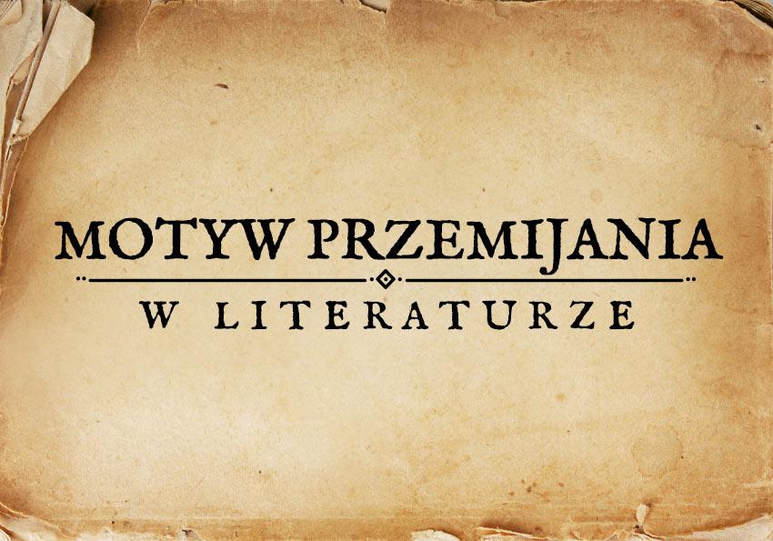 motyw przemijania w literaturze przemijanie w literaturze obraz przemijania motywy literackie motyw matura Polszczyzna.pl