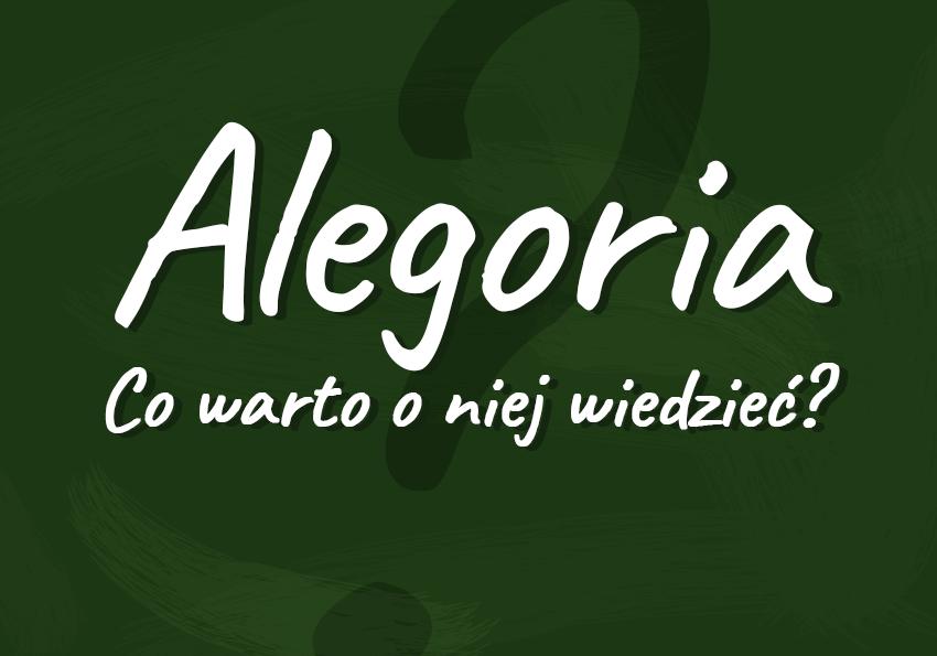 alegoria co to jest definicja znaczenie przykłady alegorii przenośnia symbol metafora krótko w pigułce Polszczyzna.pl