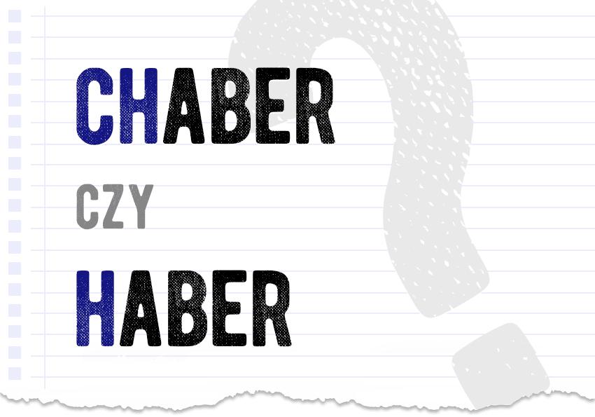 chaber czy haber jak się pisze? Poprawna forma odmiana zapis słowa chabry kwiat poradnik językowy poradnia Polszczyzna.pl