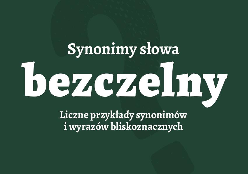 Bezczelny jaki synonimy co to znaczy inaczej definicja słownik Polszczyzna.pl