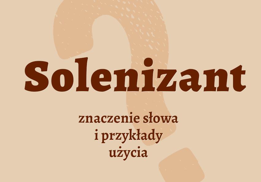 Solenizant - kto to jest? Znaczenie, definicja. Solenizant i jubilat. Przykłady, synonimy. Słownik Polszczyzna.pl